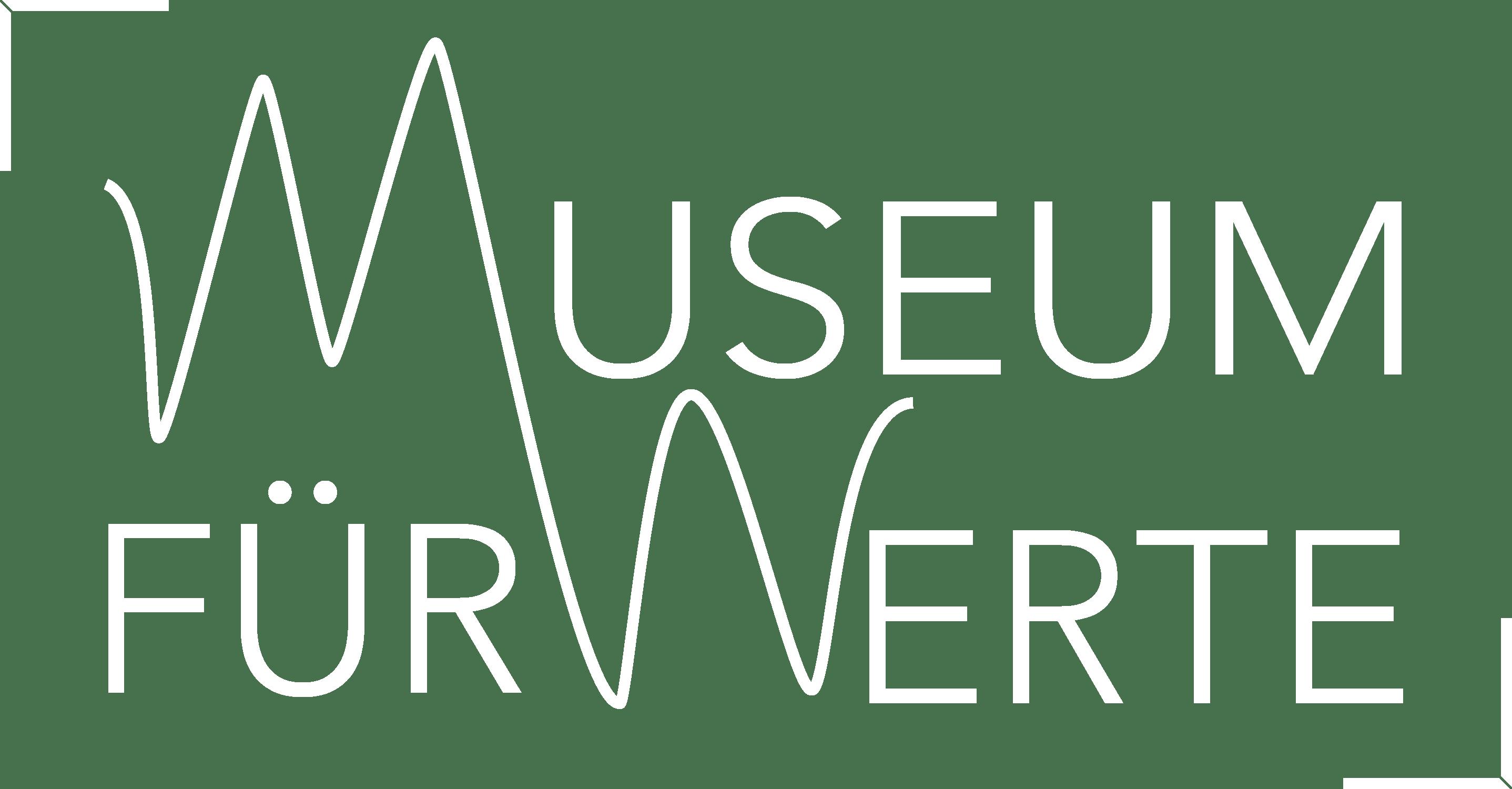 Museum für Werte